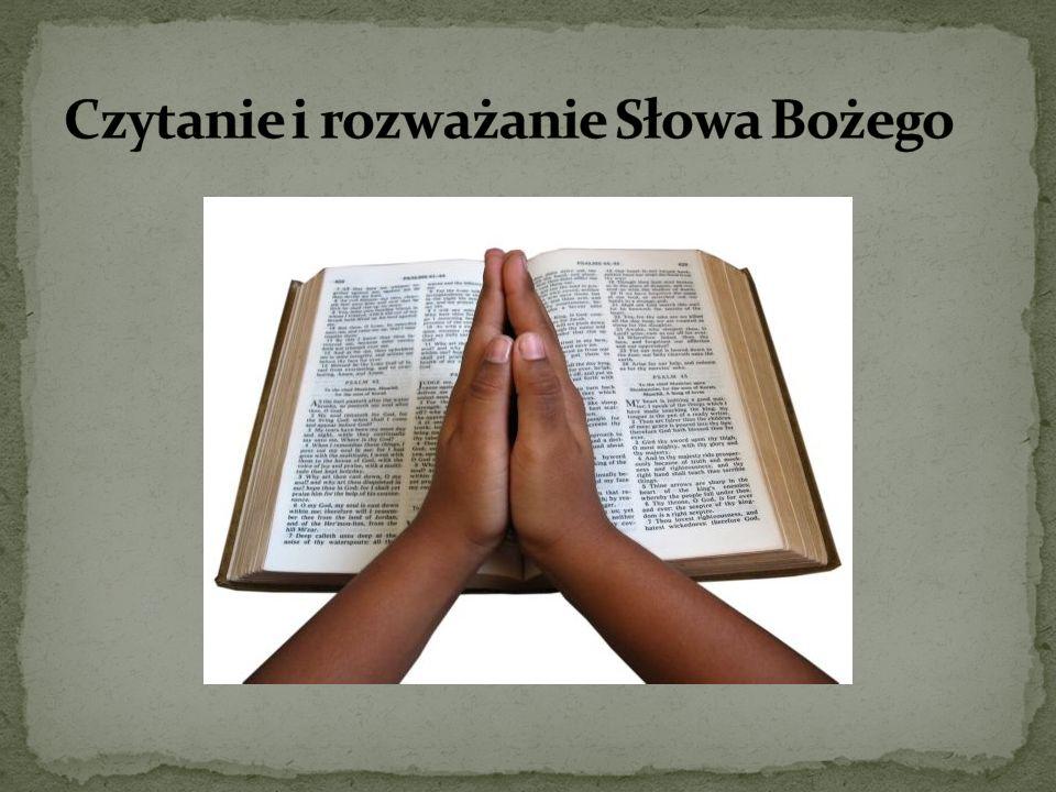 Czytanie i rozważanie Słowa Bożego