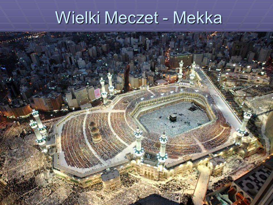 Wielki Meczet - Mekka