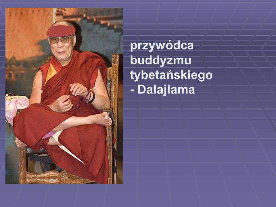przywódca buddyzmu tybetańskiego - Dalajlama