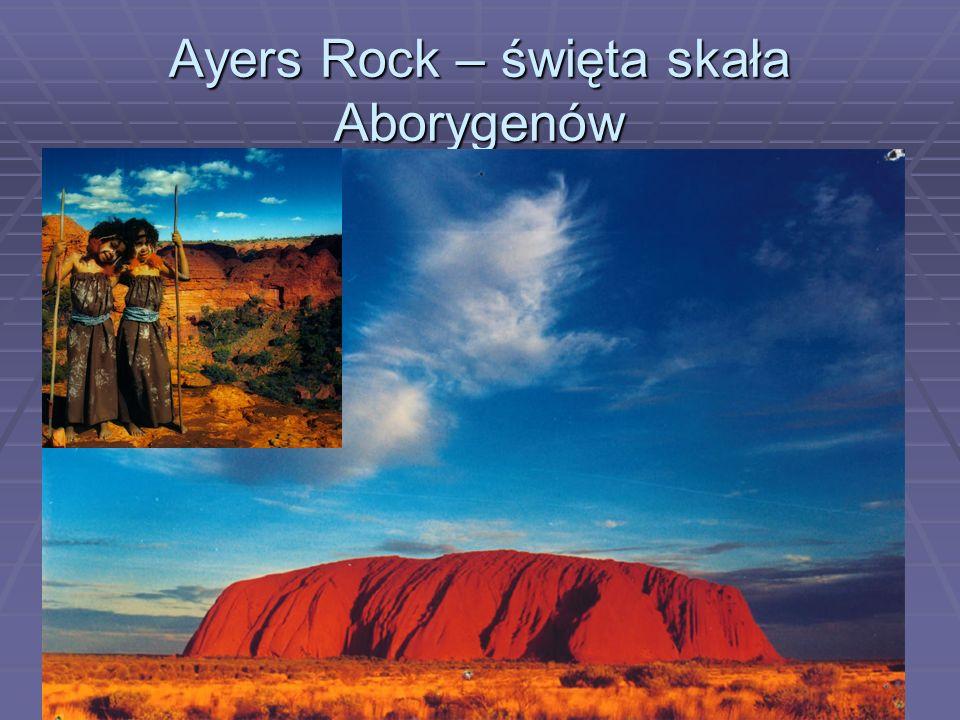 Ayers Rock – święta skała Aborygenów