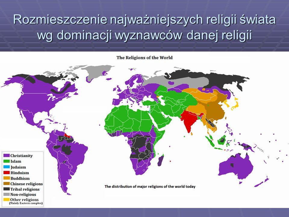 Rozmieszczenie najważniejszych religii świata wg dominacji wyznawców danej religii