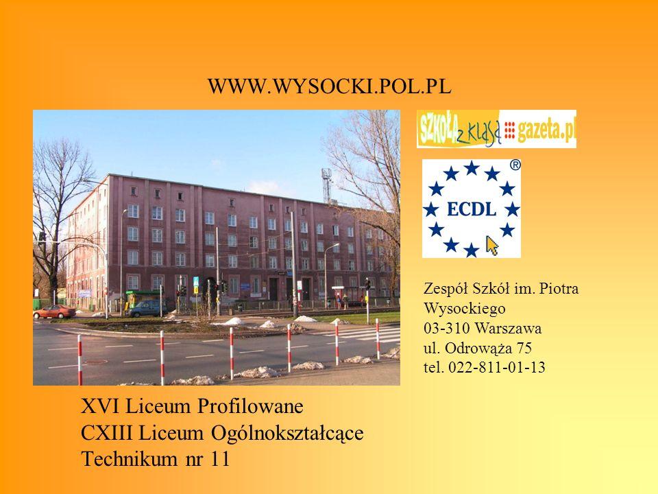 XVI Liceum Profilowane CXIII Liceum Ogólnokształcące Technikum nr 11