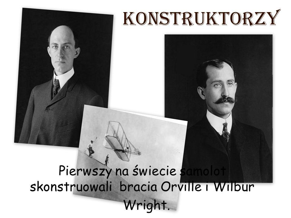 Pierwszy na świecie samolot skonstruowali bracia Orville i Wilbur