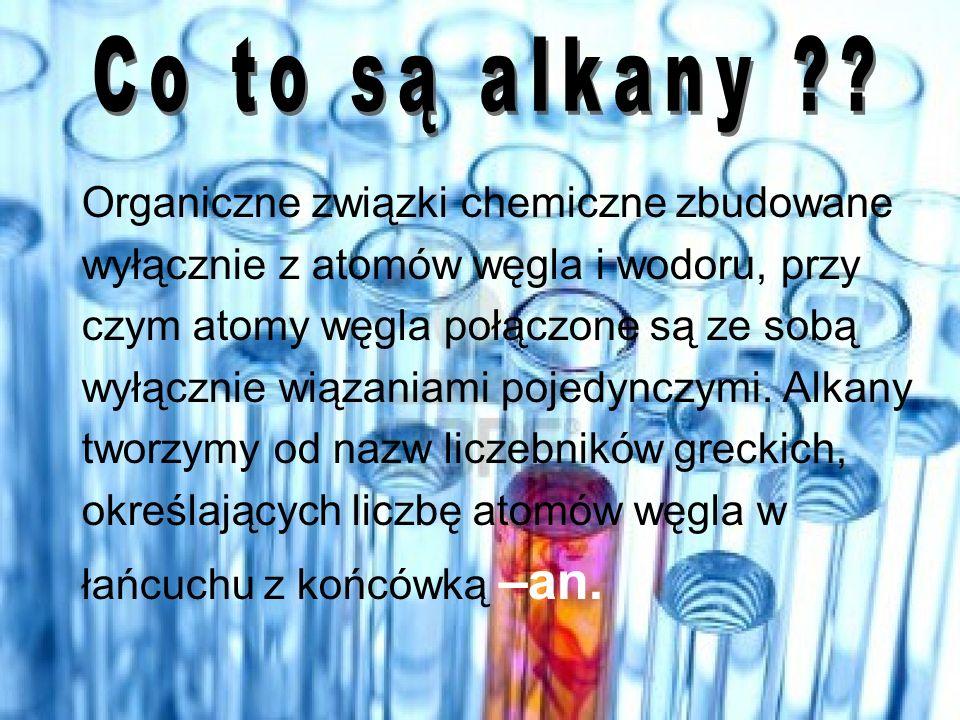 Co to są alkany Organiczne związki chemiczne zbudowane