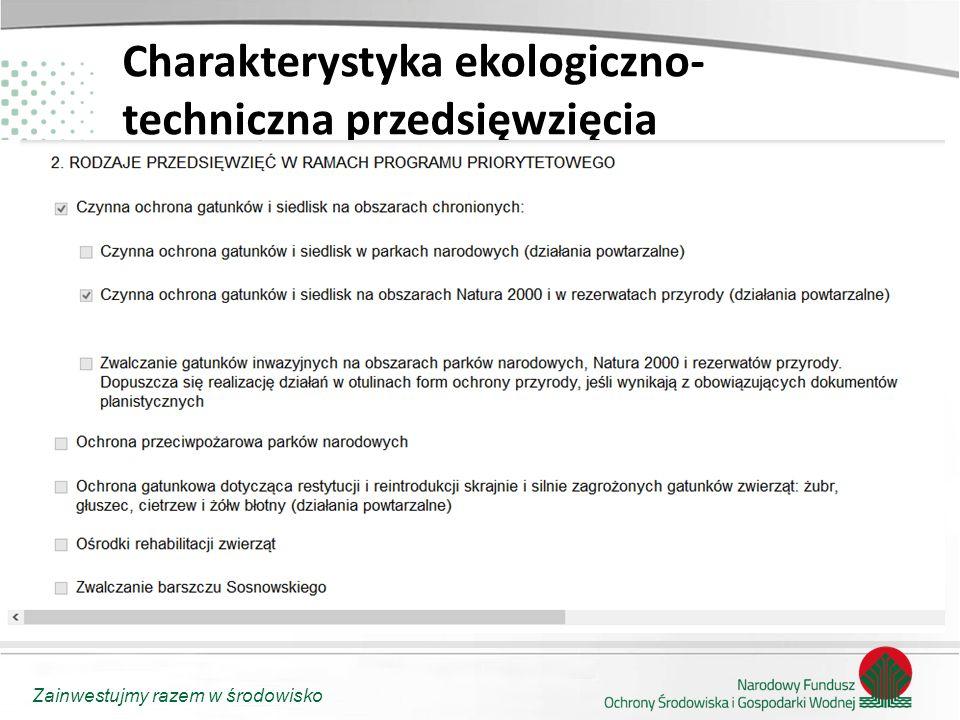 Charakterystyka ekologiczno-techniczna przedsięwzięcia