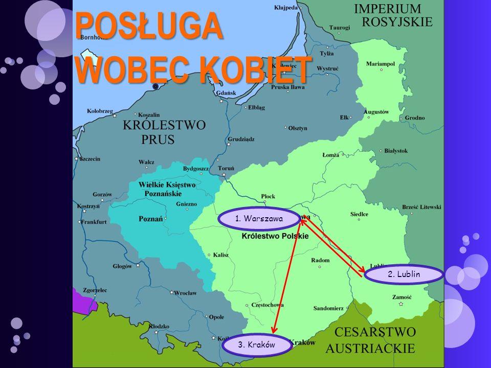 POSŁUGA WOBEC KOBIET 1. Warszawa 2. Lublin 3. Kraków