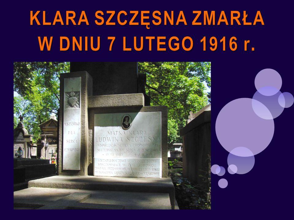 KLARA SZCZĘSNA ZMARŁA W DNIU 7 LUTEGO 1916 r.