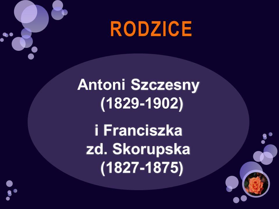 Antoni Szczesny (1829-1902) i Franciszka zd. Skorupska (1827-1875)