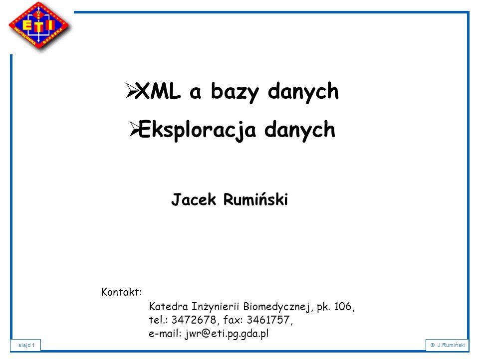 XML a bazy danych Eksploracja danych
