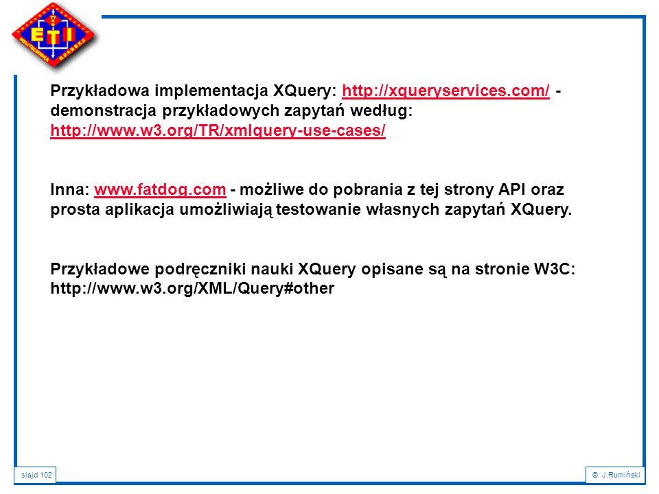 Przykładowa implementacja XQuery: http://xqueryservices