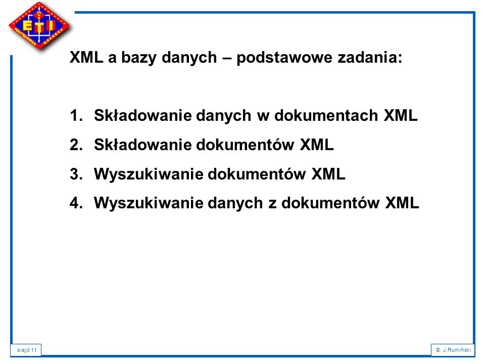 XML a bazy danych – podstawowe zadania:
