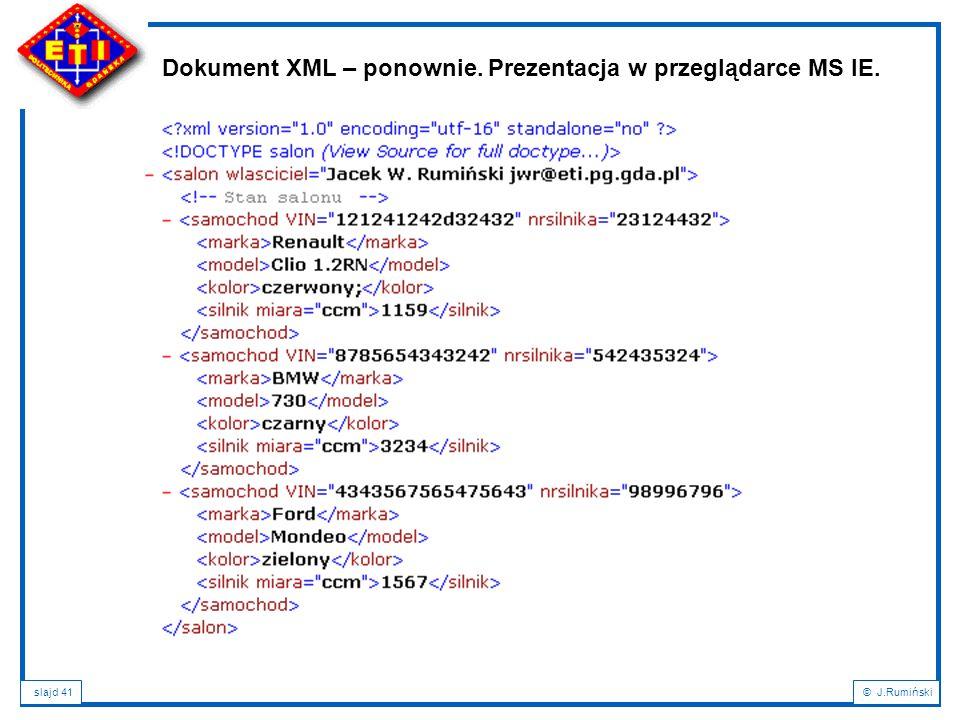 Dokument XML – ponownie. Prezentacja w przeglądarce MS IE.