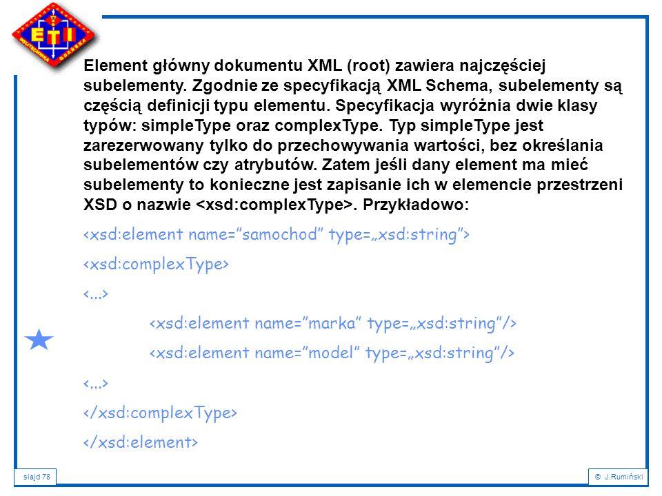 Element główny dokumentu XML (root) zawiera najczęściej subelementy