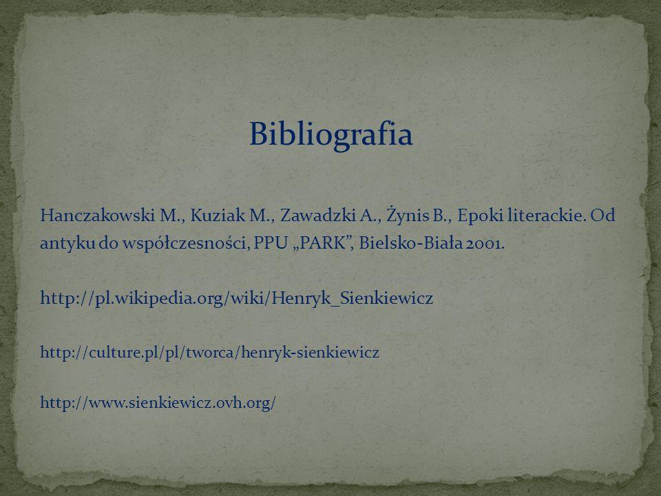 """Bibliografia Hanczakowski M., Kuziak M., Zawadzki A., Żynis B., Epoki literackie. Od. antyku do współczesności, PPU """"PARK , Bielsko-Biała 2001."""