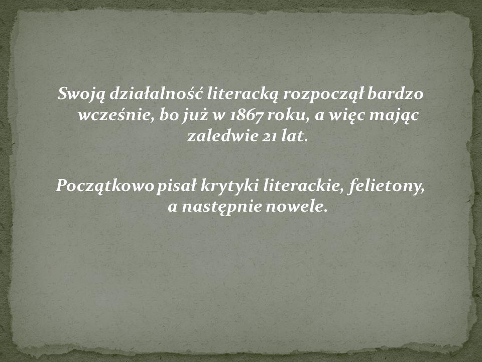 Początkowo pisał krytyki literackie, felietony, a następnie nowele.