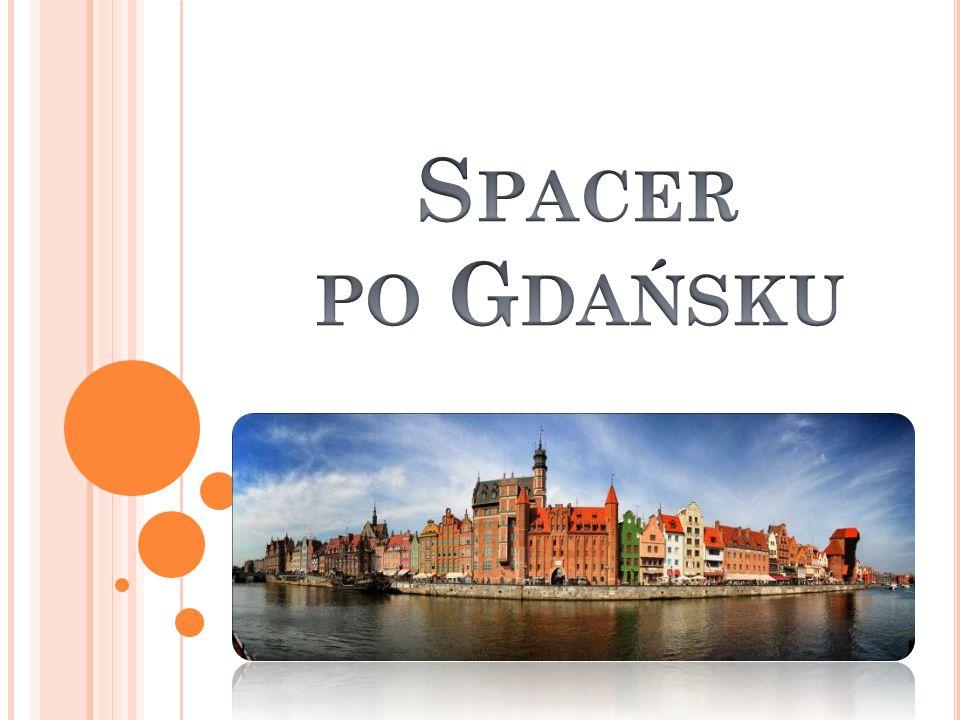 Spacer po Gdańsku