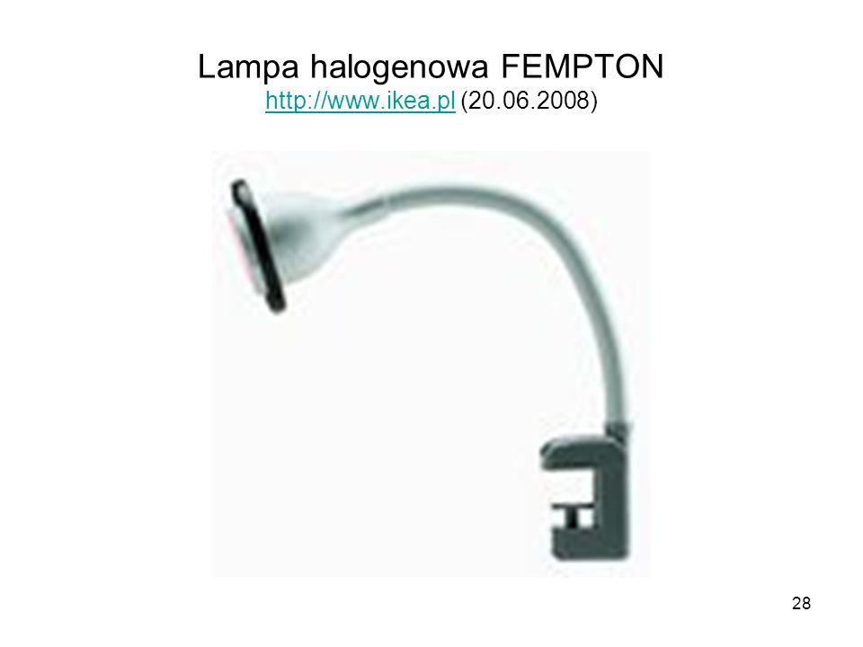 Lampa halogenowa FEMPTON http://www.ikea.pl (20.06.2008)