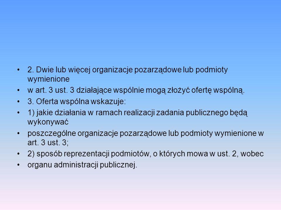2. Dwie lub więcej organizacje pozarządowe lub podmioty wymienione