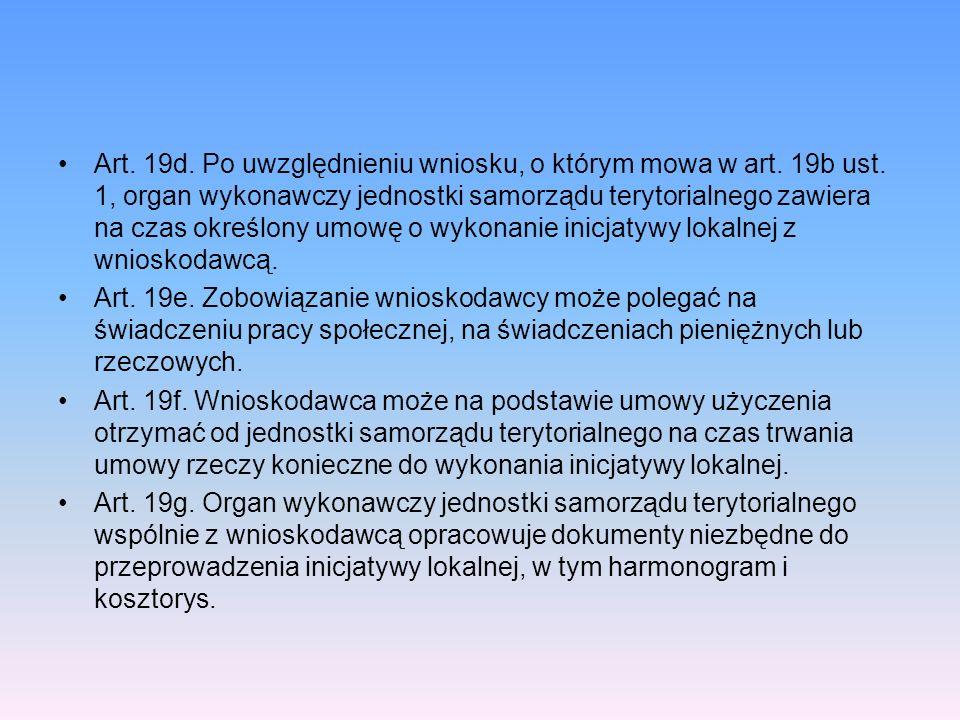 Art. 19d. Po uwzględnieniu wniosku, o którym mowa w art. 19b ust