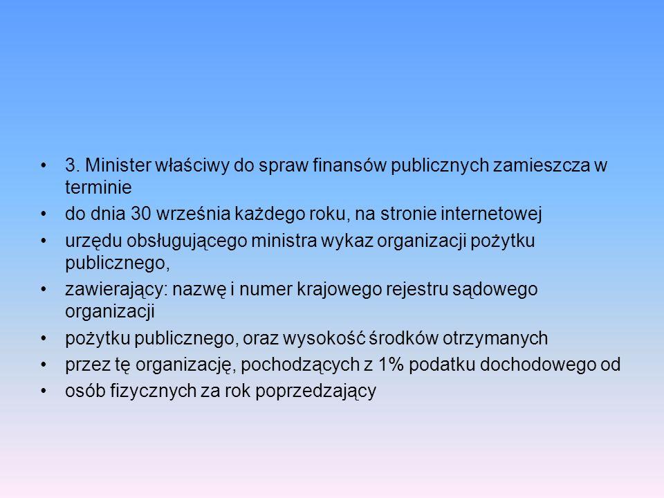 3. Minister właściwy do spraw finansów publicznych zamieszcza w terminie