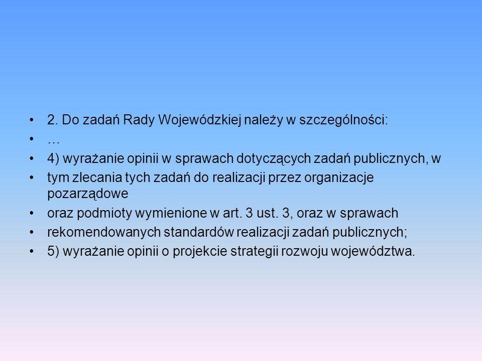 2. Do zadań Rady Wojewódzkiej należy w szczególności: