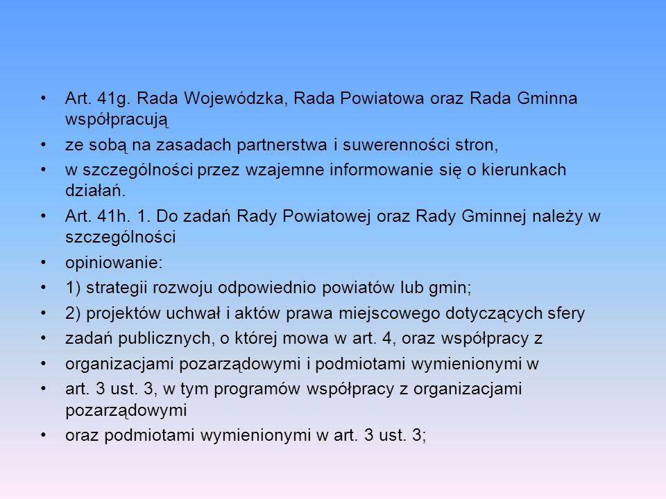 Art. 41g. Rada Wojewódzka, Rada Powiatowa oraz Rada Gminna współpracują