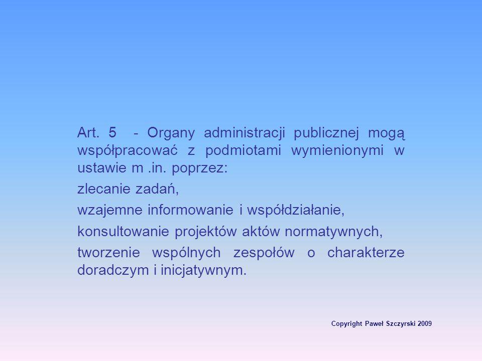 Copyright Paweł Szczyrski 2009