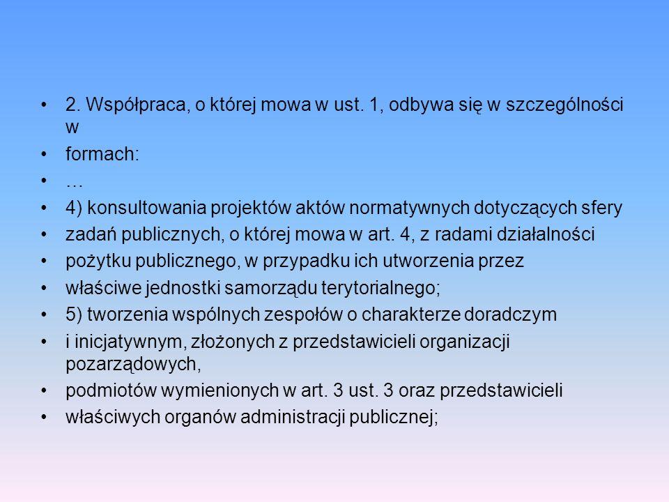 2. Współpraca, o której mowa w ust. 1, odbywa się w szczególności w