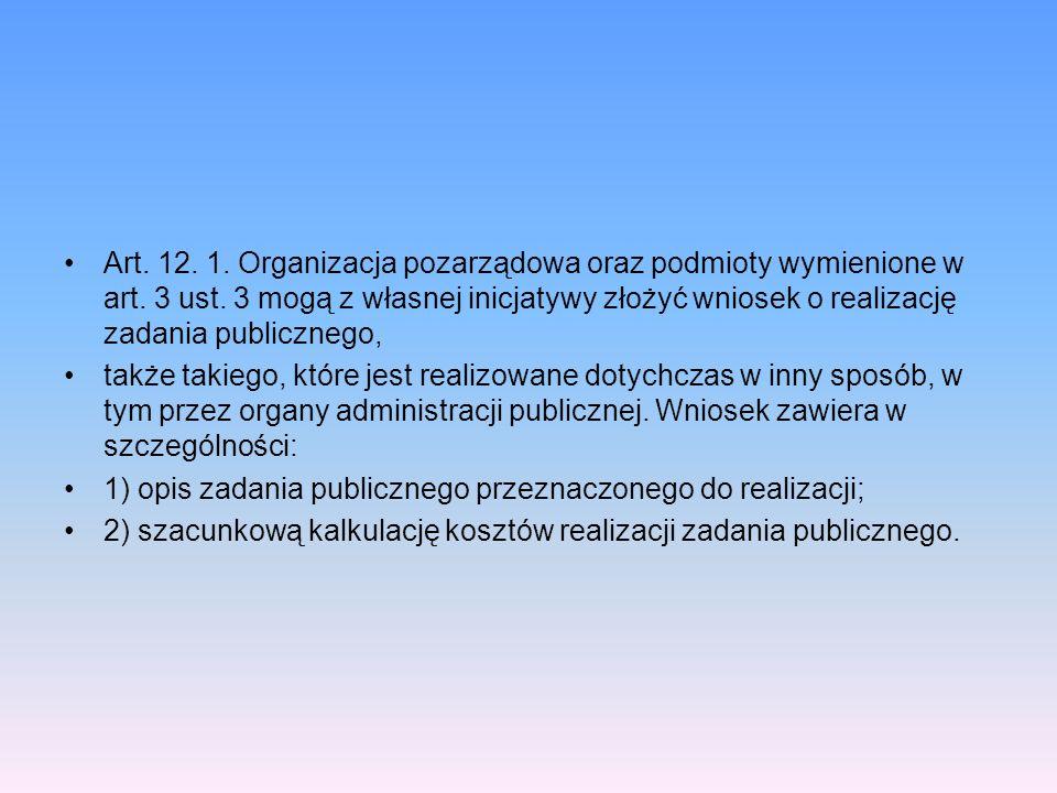 Art. 12. 1. Organizacja pozarządowa oraz podmioty wymienione w art