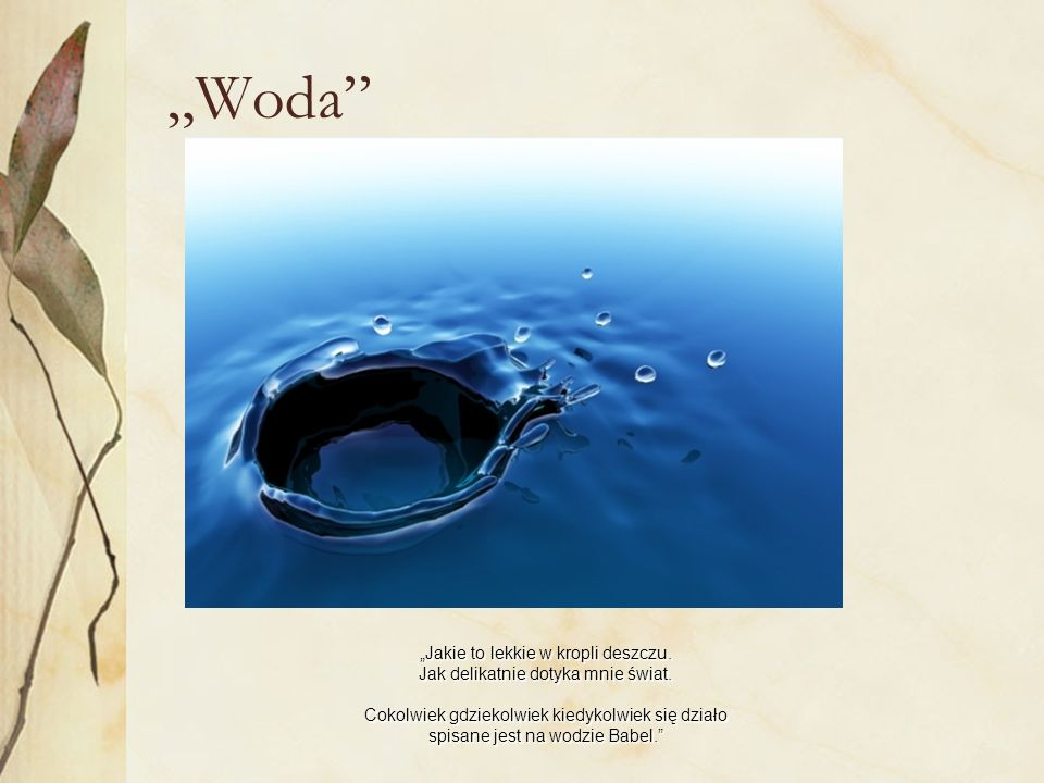 """""""Woda"""