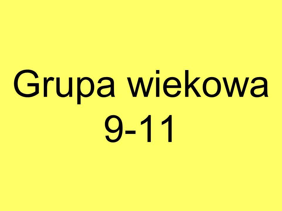 Grupa wiekowa 9-11