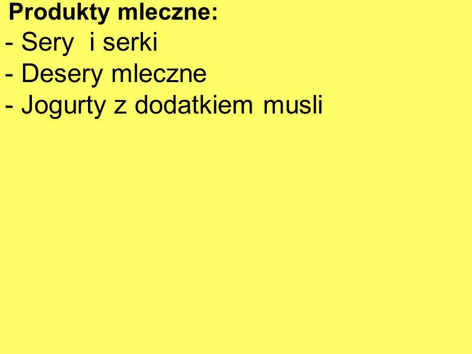 - Jogurty z dodatkiem musli