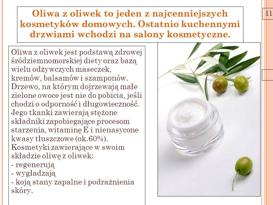 Oliwa z oliwek to jeden z najcenniejszych kosmetyków domowych
