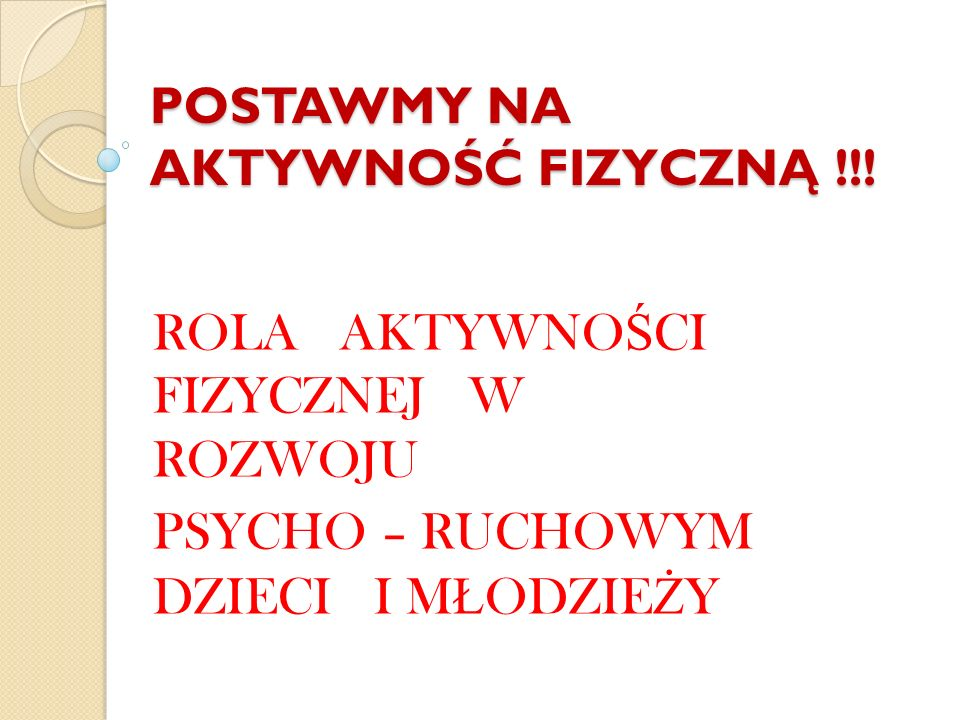 POSTAWMY NA AKTYWNOŚĆ FIZYCZNĄ !!!