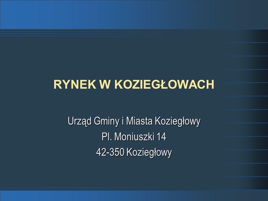 Urząd Gminy i Miasta Koziegłowy Pl. Moniuszki 14 42-350 Koziegłowy