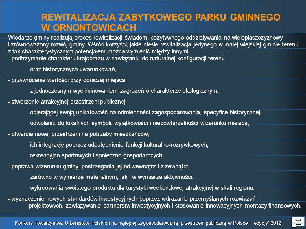 REWITALIZACJA ZABYTKOWEGO PARKU GMINNEGO W ORNONTOWICACH