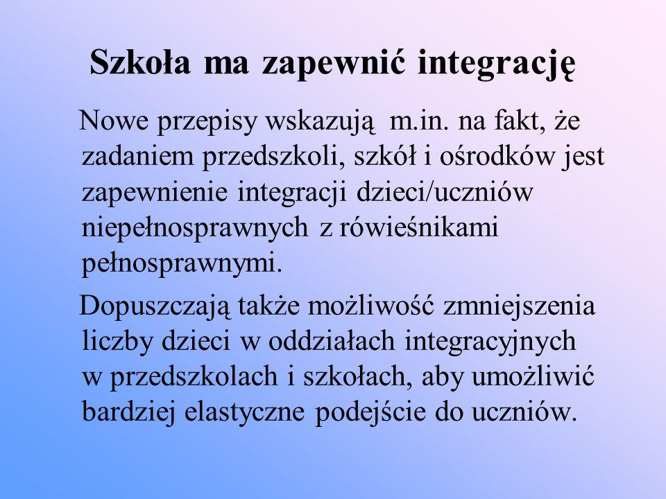 Szkoła ma zapewnić integrację