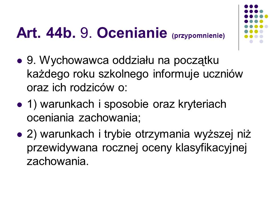 Art. 44b. 9. Ocenianie (przypomnienie)