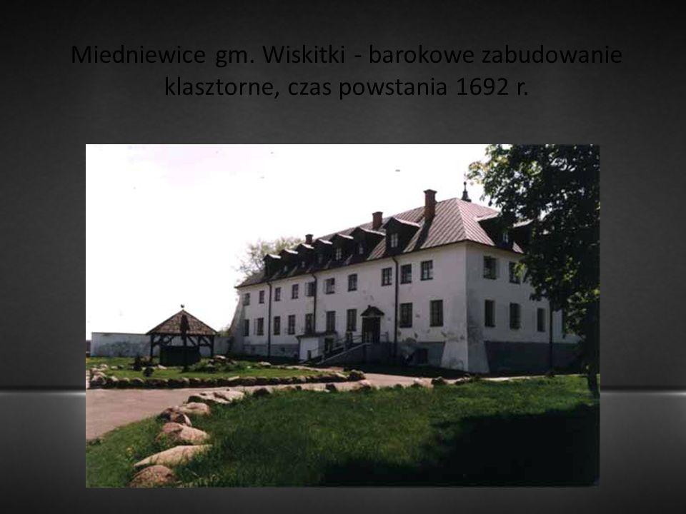 Miedniewice gm. Wiskitki - barokowe zabudowanie klasztorne, czas powstania 1692 r.