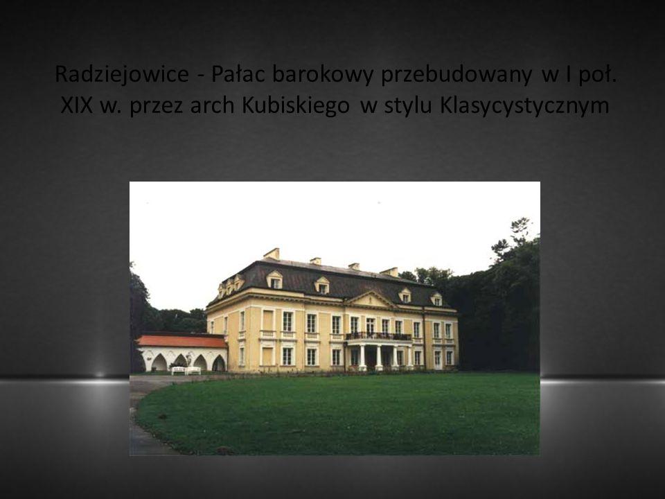 Radziejowice - Pałac barokowy przebudowany w I poł. XIX w