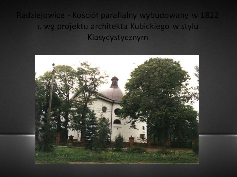 Radziejowice - Kościół parafialny wybudowany w 1822 r
