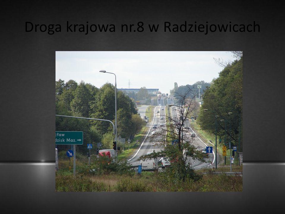 Droga krajowa nr.8 w Radziejowicach