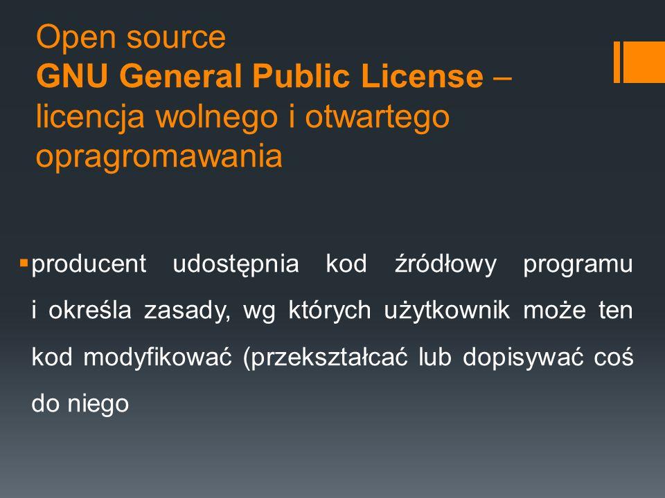 Open source GNU General Public License – licencja wolnego i otwartego opragromawania