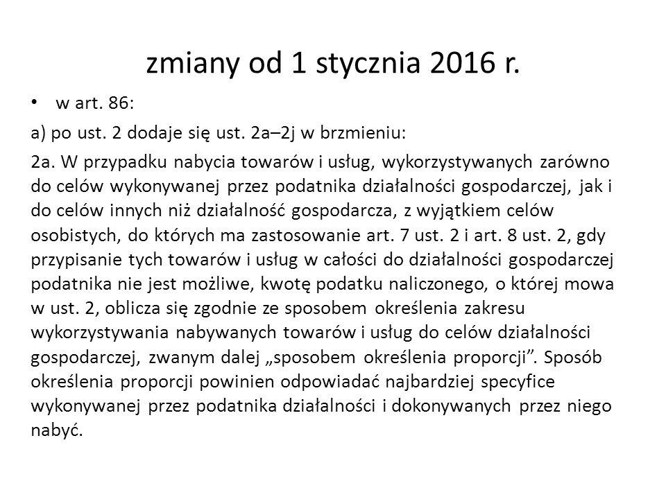zmiany od 1 stycznia 2016 r. w art. 86: