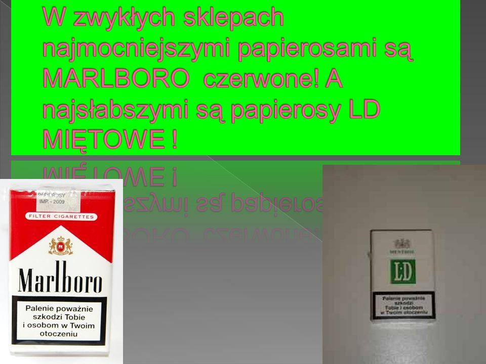 W zwykłych sklepach najmocniejszymi papierosami są MARLBORO czerwone