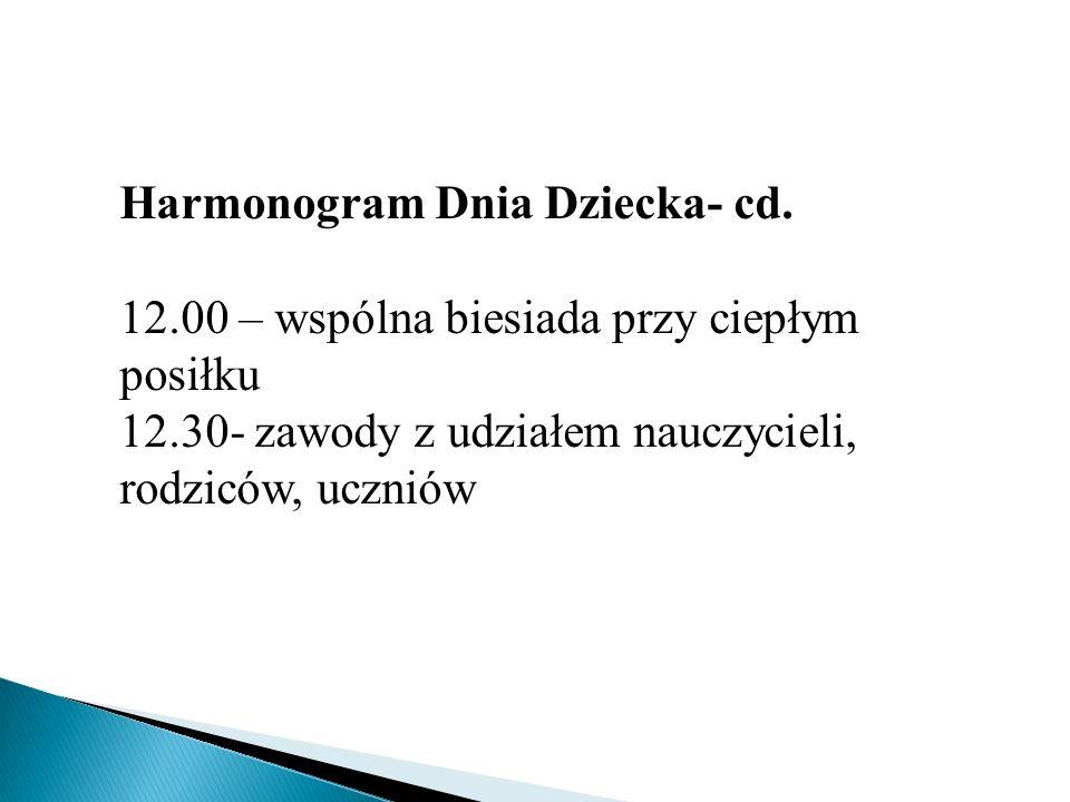 Harmonogram Dnia Dziecka- cd.