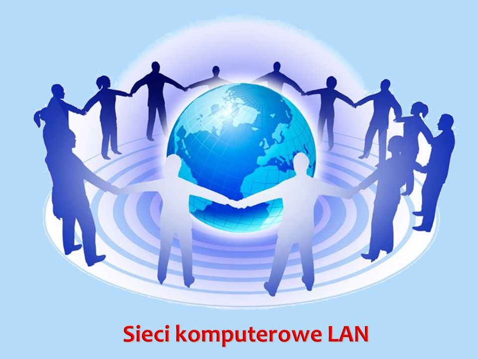 Sieci komputerowe LAN