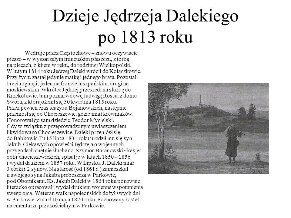 Dzieje Jędrzeja Dalekiego po 1813 roku