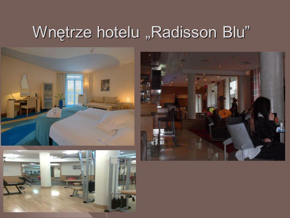 """Wnętrze hotelu """"Radisson Blu"""