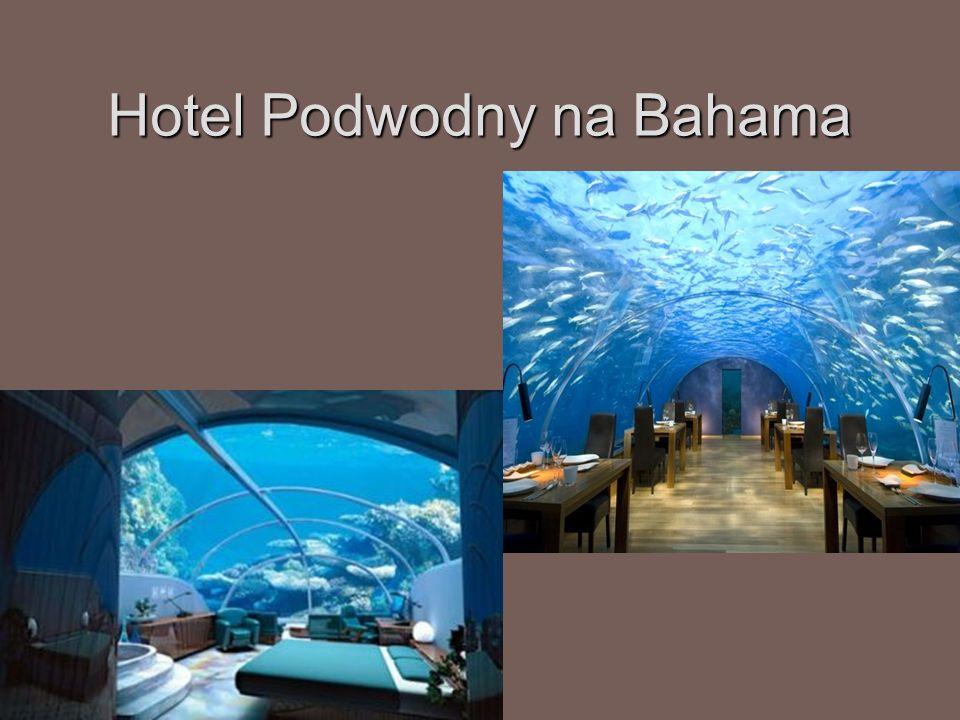 Hotel Podwodny na Bahama
